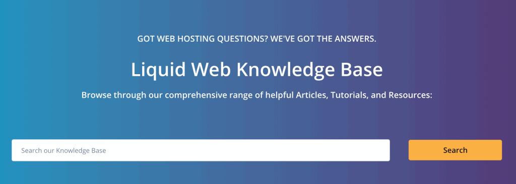 Liquid Web Knowledge Base